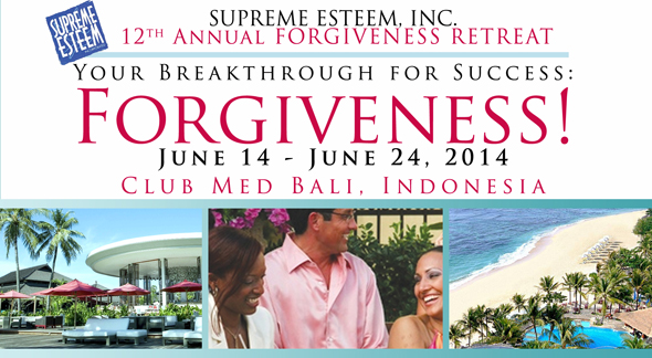 Supreme Esteem, Inc. 12th Annual Forgiveness Retreat in Bali, Indonesia Information and Payment